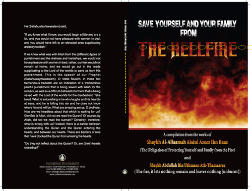 """Save Yourself And Your Family From The Hellfire"" A compilation from the works of Shaykh Abdul Azeez Ibn Baaz And Shaykh Abdullah Bin Uthmaan Ath-Thamaaree"