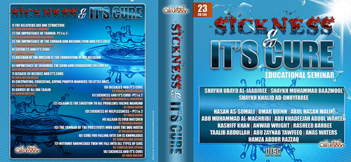 """Sickness and It's Cure"" From the Al-Furqaan New Jersey Educational Seminar(June 2014)"