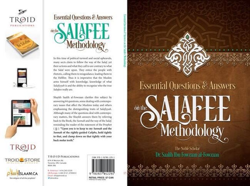 Essential Questions & Answers On the Salaafee Methodology By Shaykh Saalih al-Fawzaan
