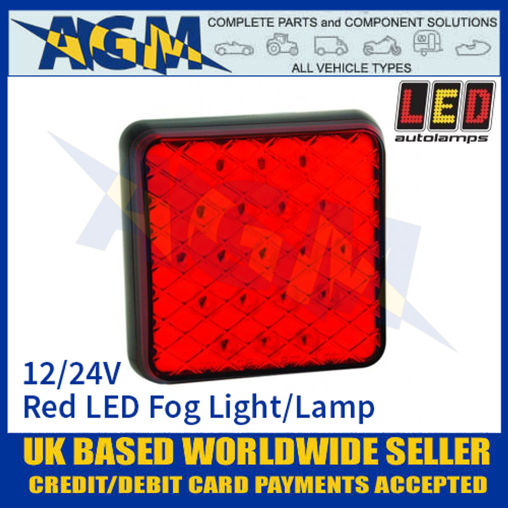 LED Autolamps 81FM LED Red Fog Light Lamp 12/24v