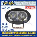 Durite 0-420-75 2 LED BLUE Spot Lamp Light 10/60v
