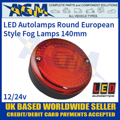 LED Autolamps Round European Style Fog Lamp, 140mm, 12-24v