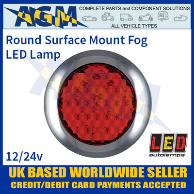 LED Autolamps 145FME Round Surface Mount Rear Fog Lamp, 12-24v