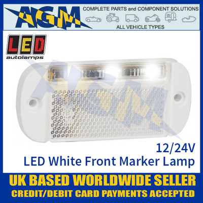 LED Autolamps 44WWME LED White Front Marker Lamp Light 12/24v