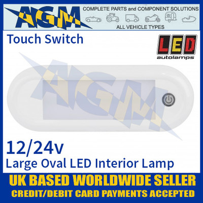 LED Autolamps 18621WM-SW Large Oval LED Interior Lamp 12/24V - Touch Switch
