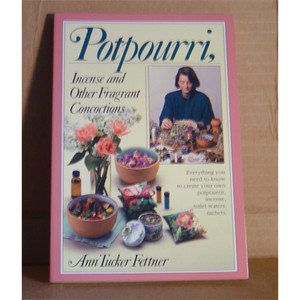 POTPOURRI, INSENSE & OTHER FRAGRANT CONCOCTIONS