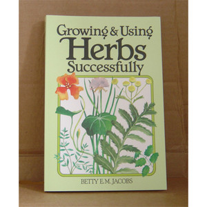 GROWING & USING HERBS