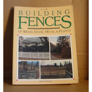 BUILDING FENCES OF WOOD
