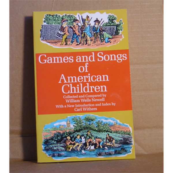 GAMES/SONGS AMERICAN CHILDREN
