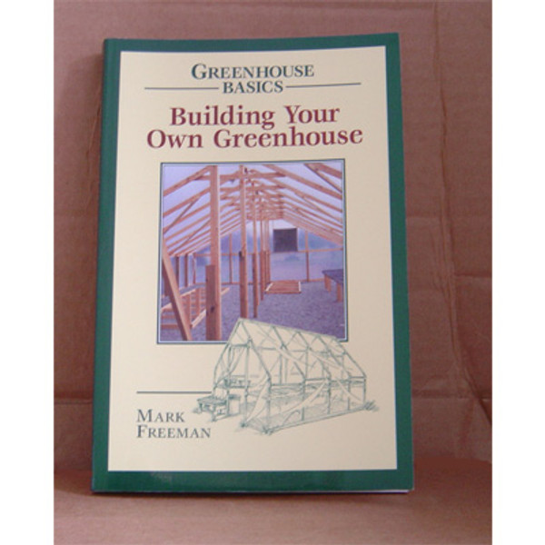 BUILD OWN GREENHOUSE