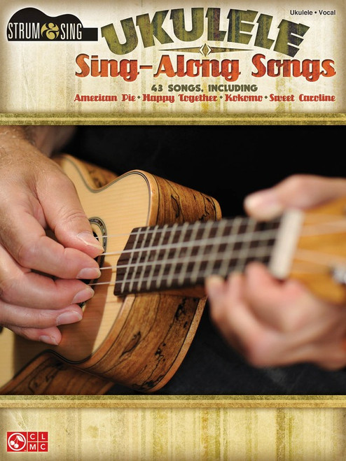 UKULELE SING ALONG SONGS STRUM & SING SHEET MUSIC BOOK