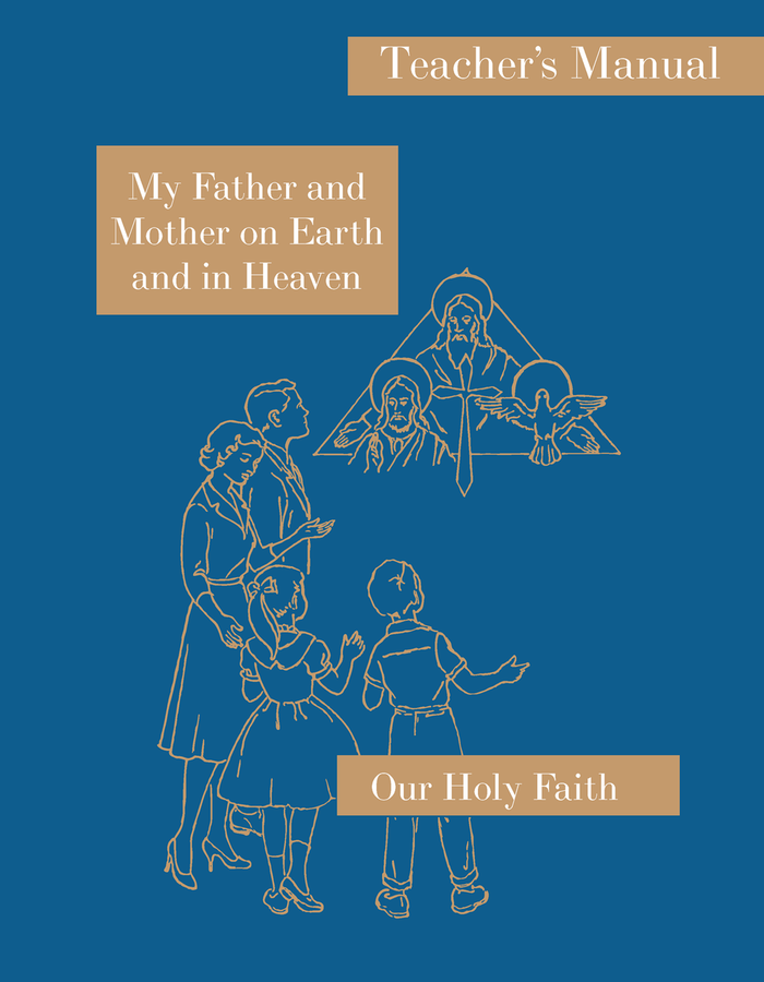 My Father and Mother on Earth and in Heaven: Large Print Teacher's Manual