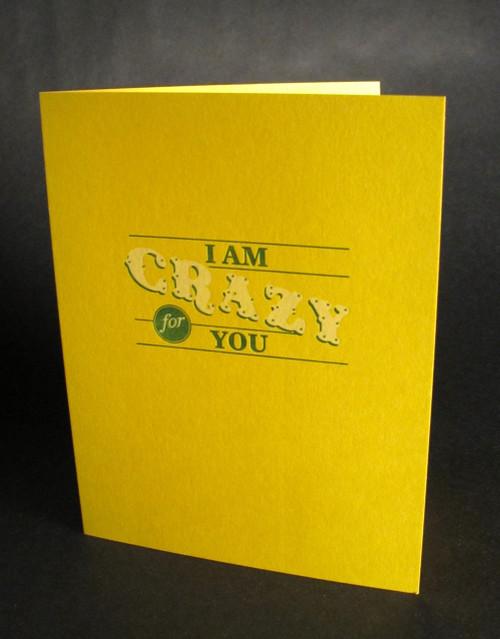 I'm Crazy for you - Letterpress Love Card