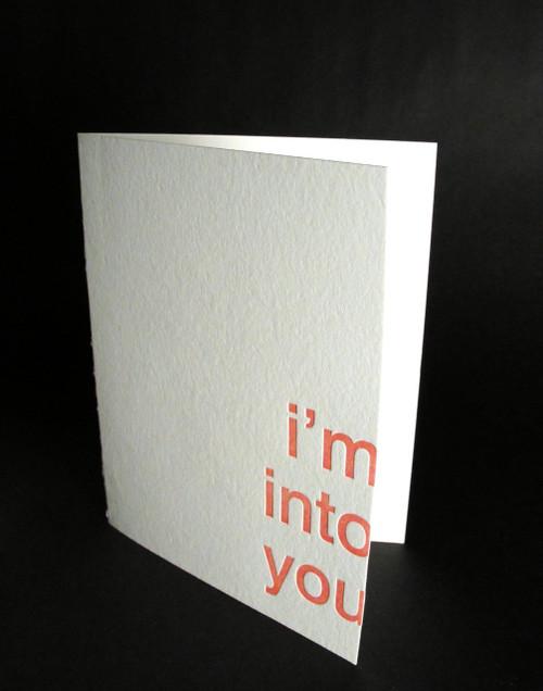 I'm into you - Letterpress Love Card