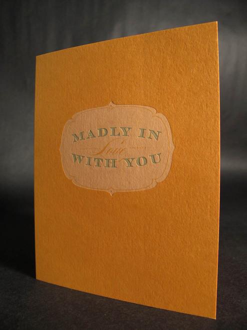 Madly In Love - Letterpress Love Card