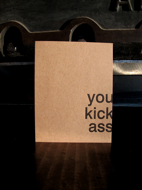 You Kick Ass Card