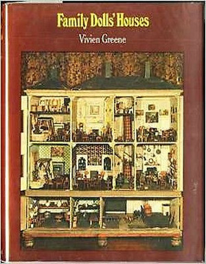 Family Dolls' Houses by Vivien Greene (1973, Book, Illustrated)