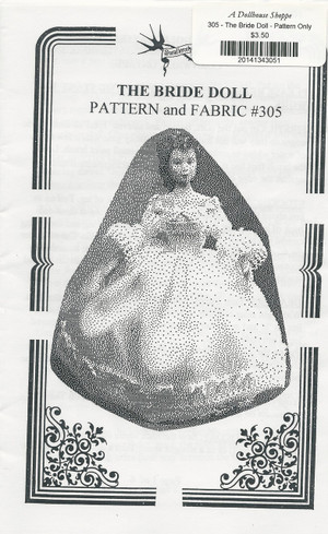 305-1 - The Bride Doll - Pattern Only