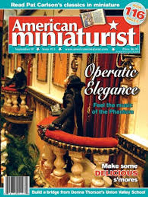 American Miniaturist Magazine - September 2007 - Issue 53