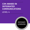 CIM Certificate in Professional Marketing (Level 4) - Integrated Communications Module - Distance Learning/Lite
