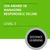 ISMM Diploma in Sales and Account Management (Level 5) - Managing Responsible Selling Module - Distance Learning/Lite