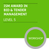 ISM Diploma in Sales and Account Management (Level 5) - Bid and Tender Management for Account Managers  Module - Premium/Workshops