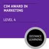 CIM Certificate in Professional Marketing (Level 4) - Marketing Module - Distance Learning/Lite - CI