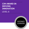 CIM Diploma in Professional Marketing (Level 6) - Driving Innovation Module - Distance Learning/Lite - CI