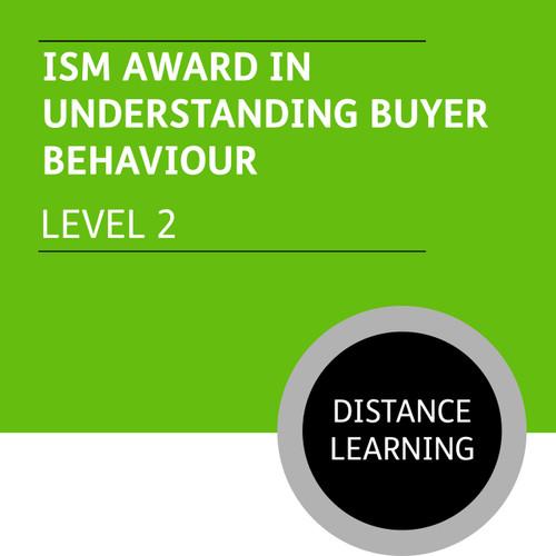 ISMM Certificate in Sales and Marketing (Level 2) - Understanding Buyer Behaviour Module - Distance Learning/Lite