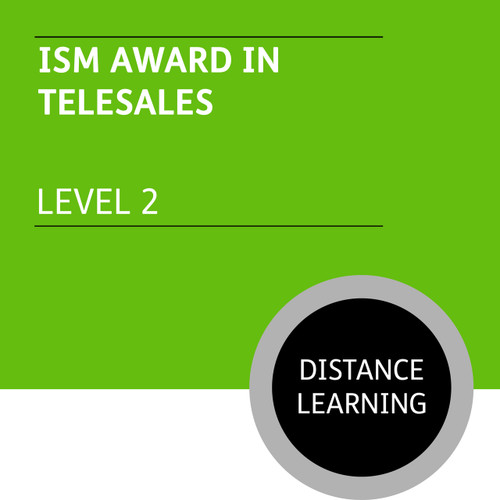 ISMM Certificate in Sales and Marketing (Level 2) - Telesales Module - Distance Learning/Lite
