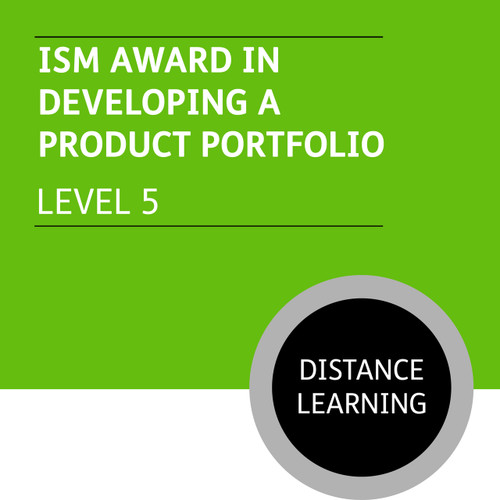 ISMM Diploma in Sales and Account Management (Level 5) - Developing a Product Portfolio Module - Distance Learning/Lite