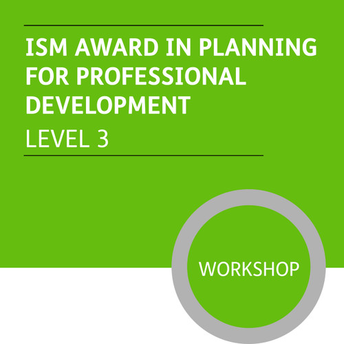 ISMM Diploma in Sales and Marketing (Level 3) - Planning for Professional Development Module - Premium/Workshops