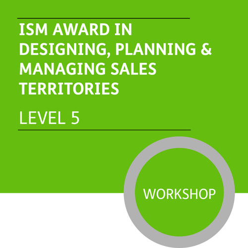 ISMM Diploma in Sales and Account Management (Level 5) - Designing, Planning and Managing Sales Territories Module - Premium/Workshops