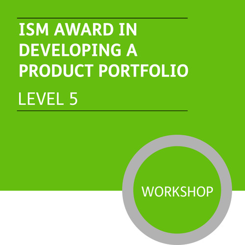 ISMM Diploma in Sales and Account Management (Level 5) - Developing a Product Portfolio Module - Premium/Workshops