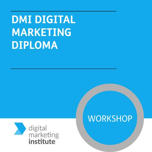 DMI Digital Marketing Diploma - Premium/Workshops