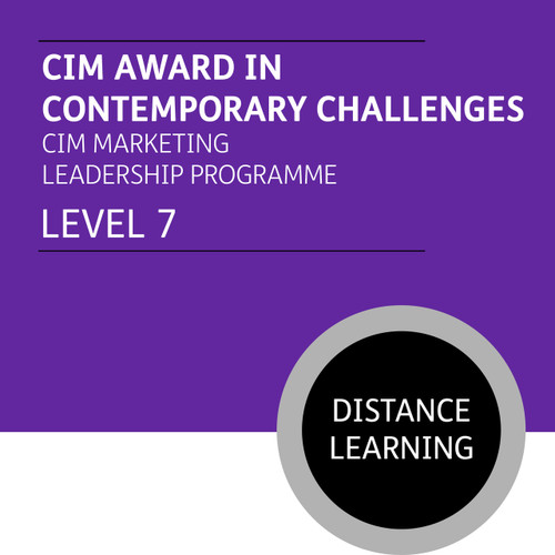 CIM Award in Contemporary Challenges (CIM Marketing Leadership Programme - Level 7) - Distance Learning/Lite