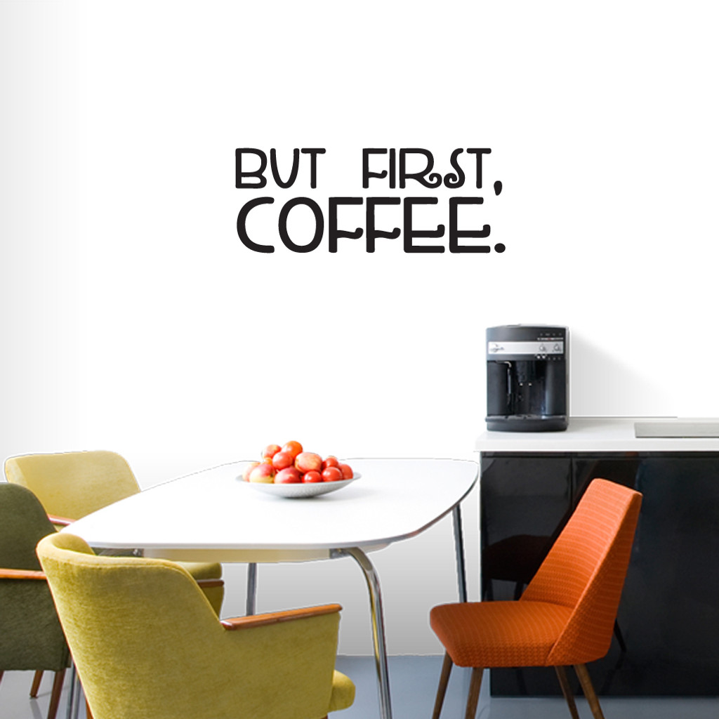 "But First Coffee Wall Decals 36"" wide x 14"" tall Sample Image"
