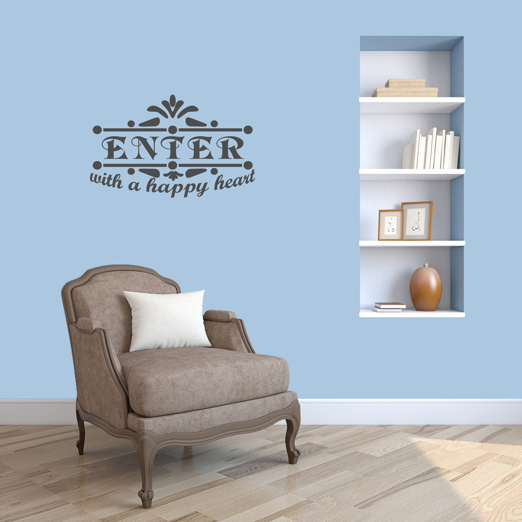"Enter With A Happy Heart Wall Decal 24"" wide x 15"" tall Sample Image"