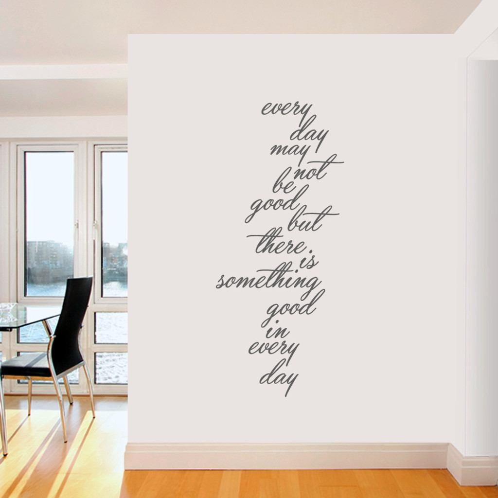 "Something Good In Every Day Wall Decals 26"" wide x 60"" tall  Sample Image"