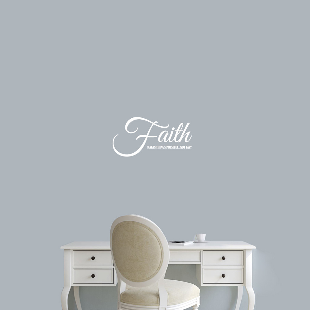 "Faith Makes Things Possible Wall Decals 18"" wide x 9"" tall Sample Image"