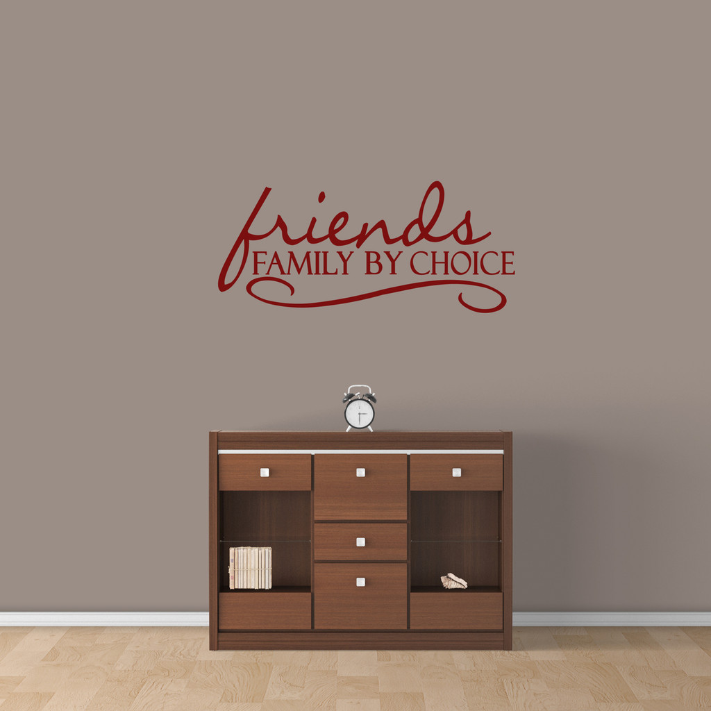 """Friends Family By Choice Wall Decal 36"""" wide x 16"""" tall Sample Image"""