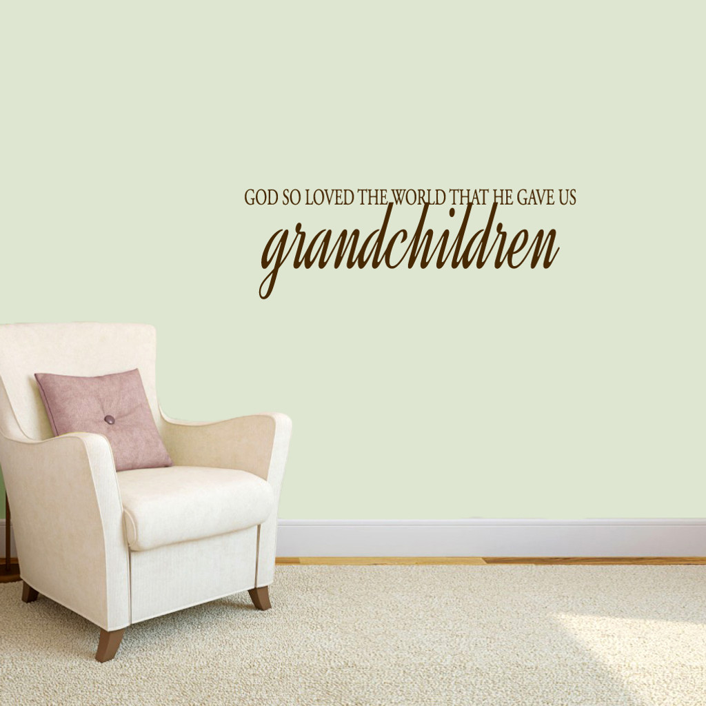 """God Gave Us Grandchildren Wall Decals 36"""" wide x 12"""" tall Sample Image"""