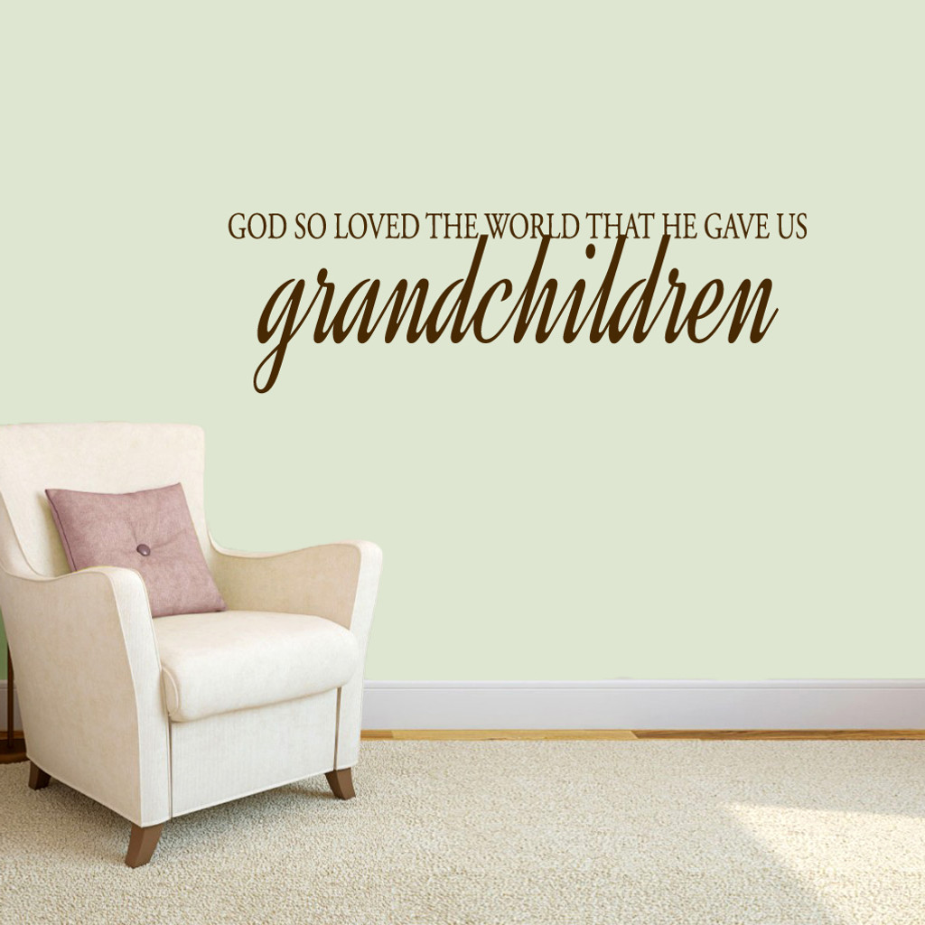 """God Gave Us Grandchildren Wall Decals 48"""" wide x 15"""" tall Sample Image"""