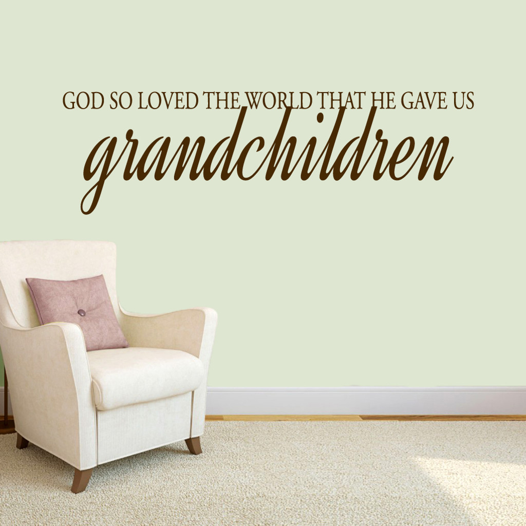 """God Gave Us Grandchildren Wall Decals 60"""" wide x 18"""" tall Sample Image"""