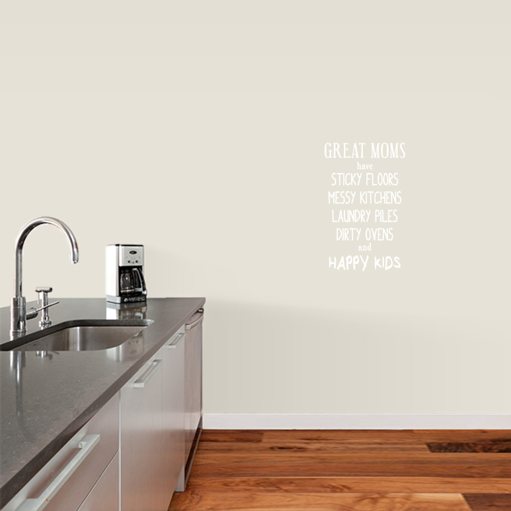 "Great Moms Have Sticky Floors Wall Decals 15"" wide x 24"" tall Sample Image"
