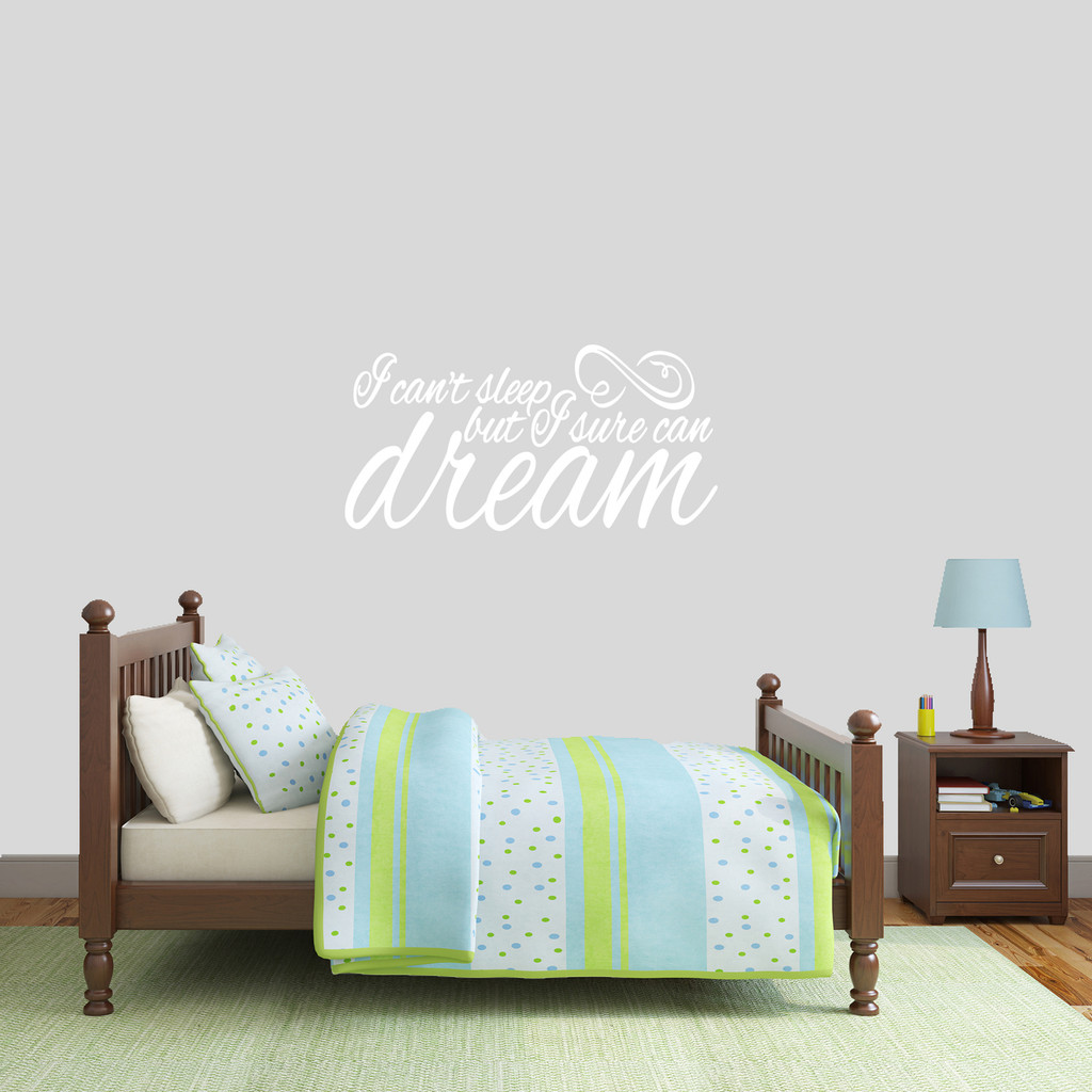 "I Can't Sleep But I Sure Can Dream Wall Decal 36"" wide x 18"" tall Sample Image"