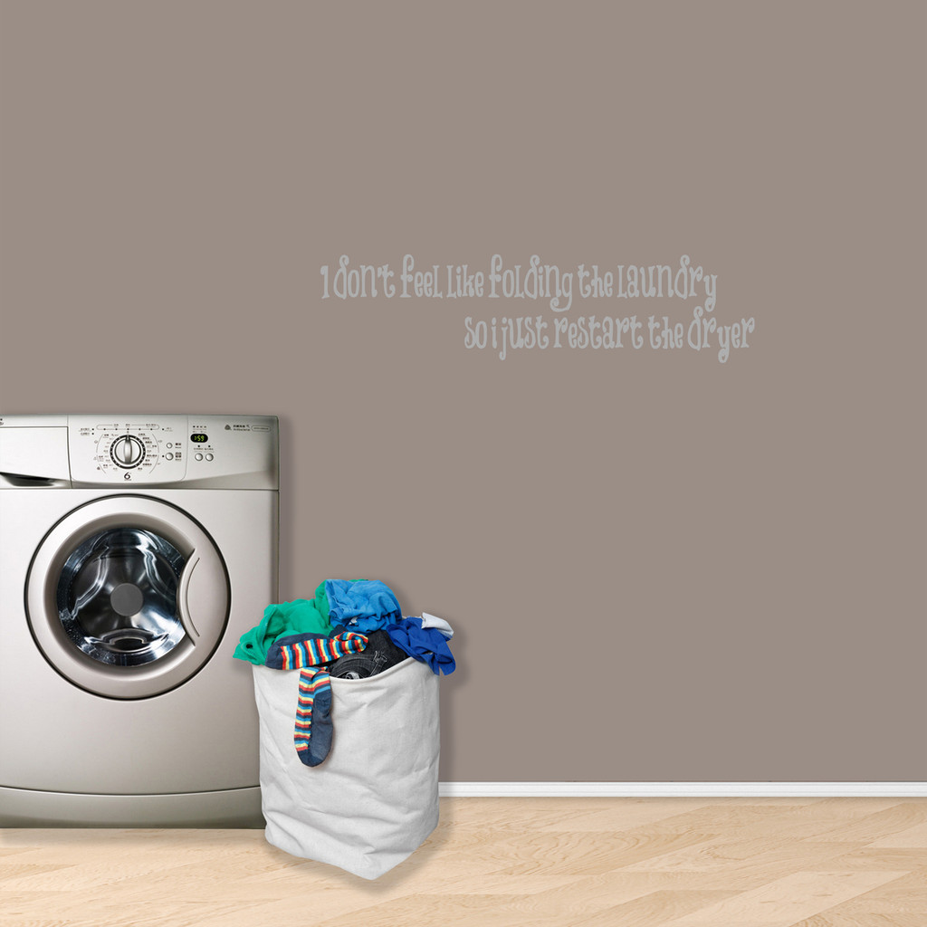"""I Don't Feel Like Folding Laundry Wall Decal 36"""" wide x 9"""" tall Sample Image"""