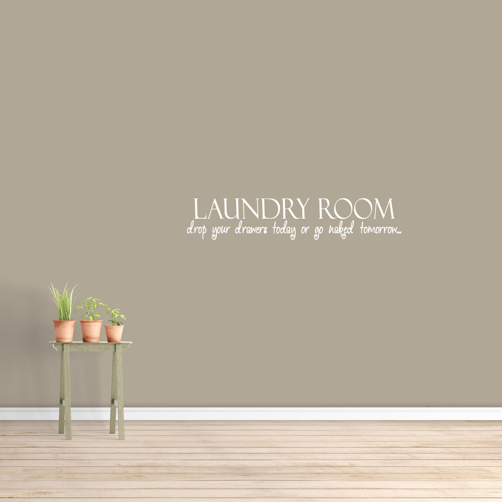 """Drop Your Drawers Today Wall Decal 36"""" wide x 7"""" tall Sample Image"""
