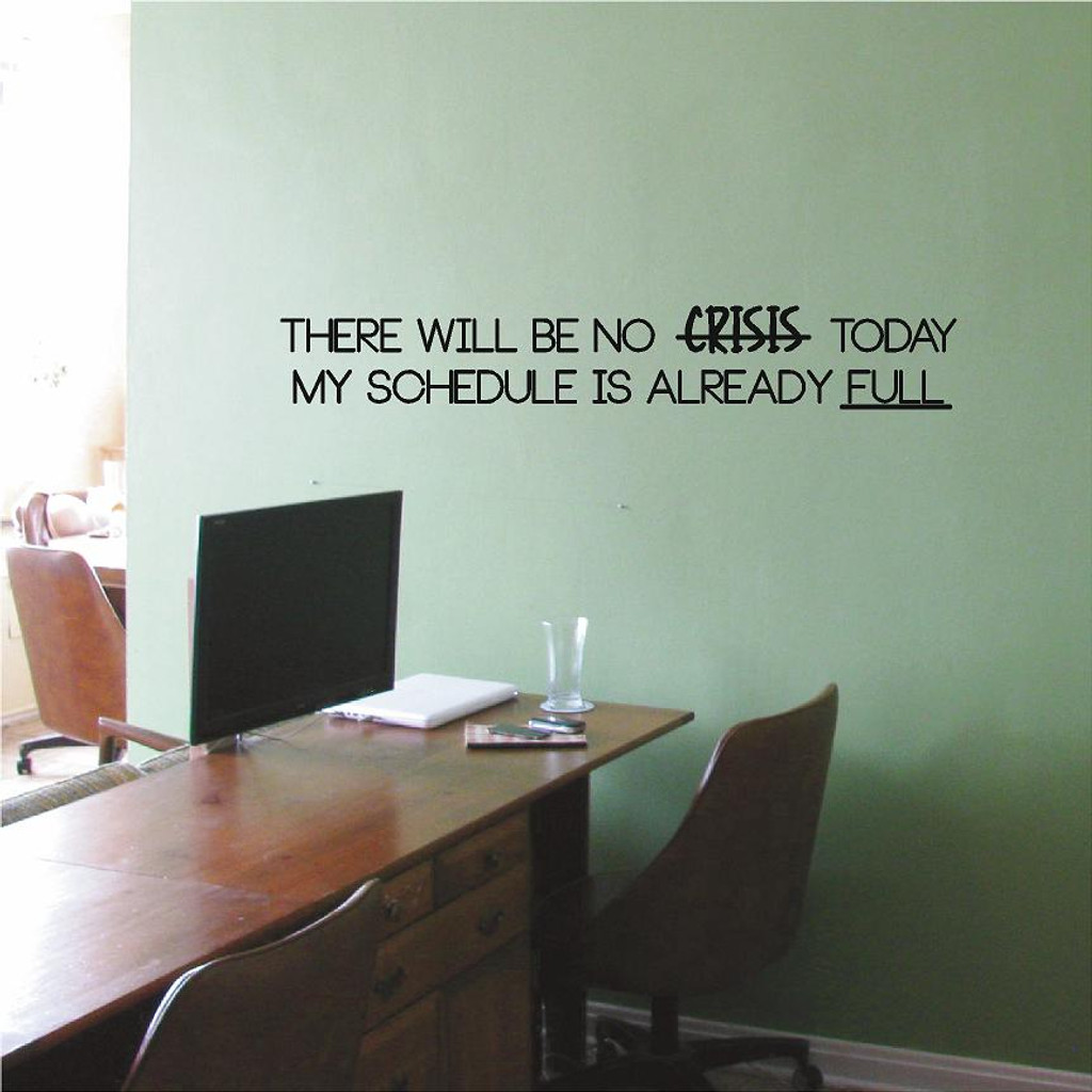 There Will Be No Crisis Wall Decals and Wall Stickers
