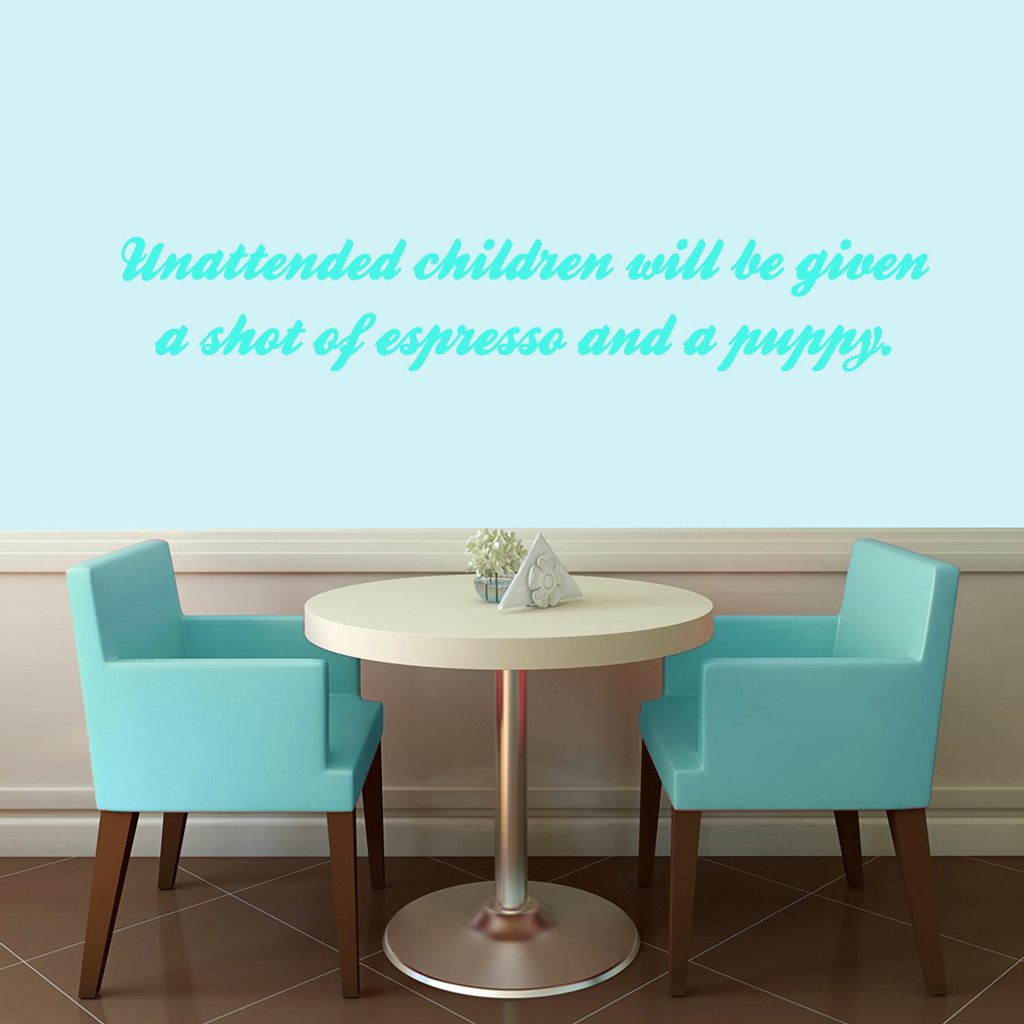 "Unattended Children Wall Decals 48"" wide x 8"" tall Sample Image"